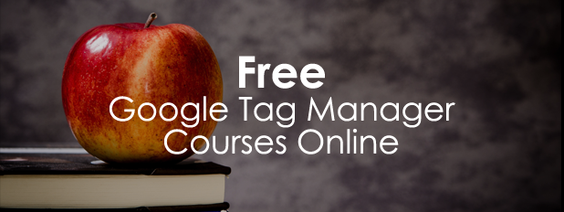 Free Google Tag Manager Course Online