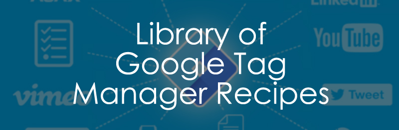 Library of Google Tag Manager Resources