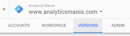 Version Menu in Google Tag Manager
