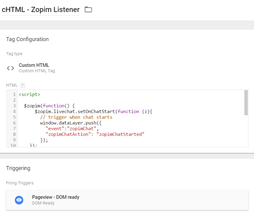 Zopim Listener Custom HTML tag in Google Tag Manager
