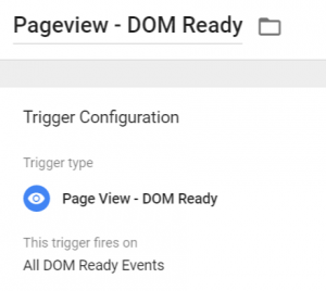 DOM ready trigger in Google Tag Manager