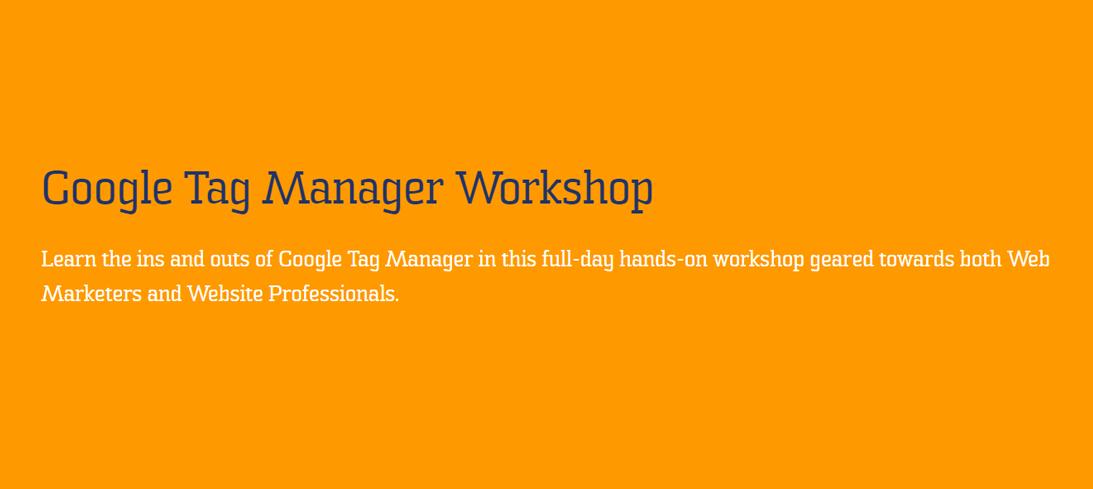 Google Tag Manager Workshop