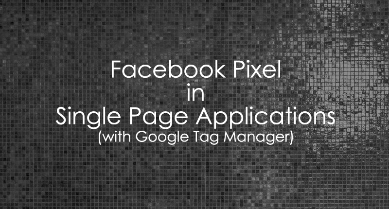 Facebook Pixel In Single Page Applications
