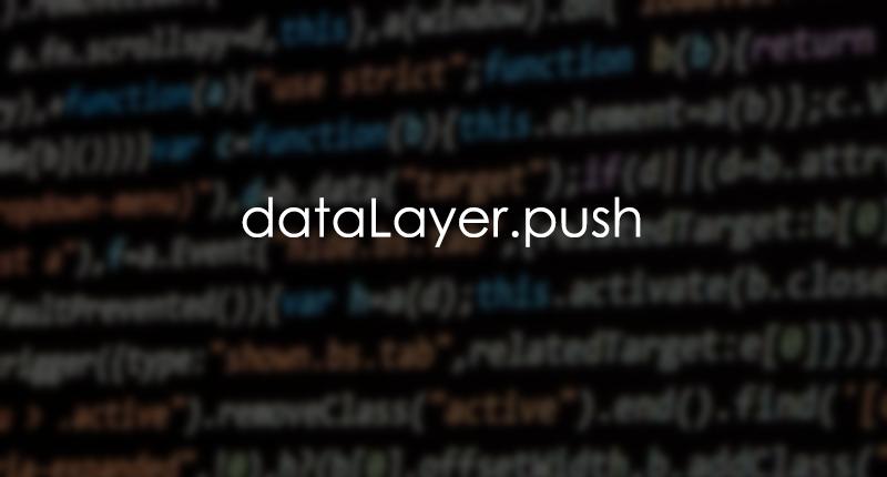 dataLayer.push