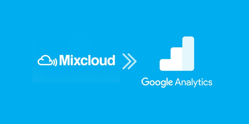 Mixcloud Tracking Recipe for Google Tag Manager