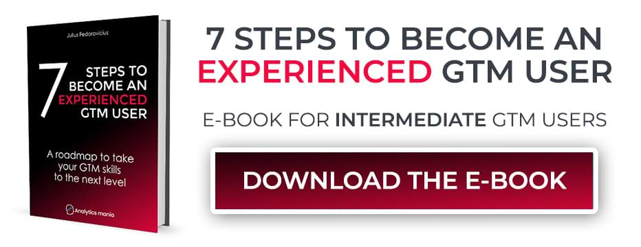 Subscribe and Get the Ebook - 7 steps to become an experienced GTM user