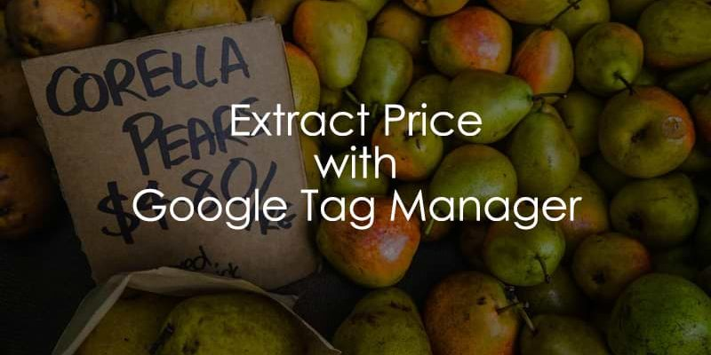 Extract Price from the Page with Google Tag Manager
